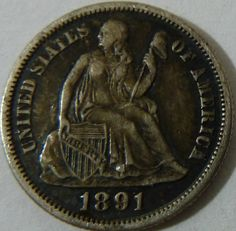 1891 Seated Liberty Dime Silver Coin Coins make Cents