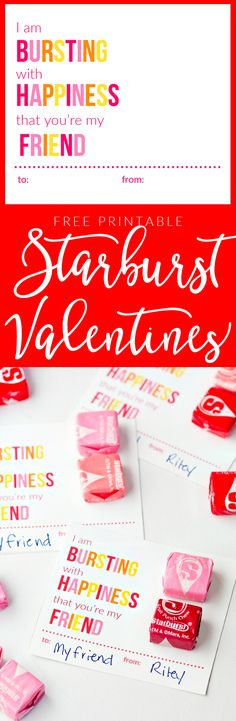 I'm Bursting with Happiness Free Printable Starburst Valentine Cards