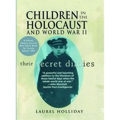 Children in the Holocaust and World War II is an extraordinary, unprecedented anthology of diaries written by children all across Nazi-oc...