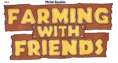 Farming with Friends
