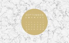 FREE September Desktop Wallpaper (Beauty and the Chic) Marble Desktop Wallpaper, Macbook Wallpaper, Fall Wallpaper, Desktop Wallpapers, Mac Desktop, Desktop Calendar, Calendar Wallpaper, Calendar 2018, Blank Calendar