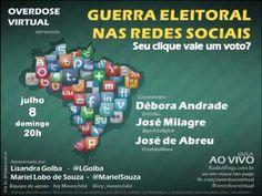Guerra Eleitoral nas Redes Sociais: Seu clique vale um voto?