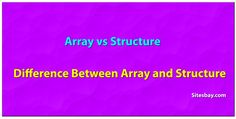 Difference between array and structure