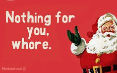 """Christmas Party: """"Nothing For You, Whore"""" Invitation"""