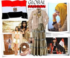 """Global Fashion: Egypt"" by fashionistatrendy ❤ liked on Polyvore"