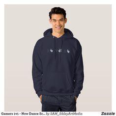 Gamers 1v1 - Now Dance Scrub! hoodie