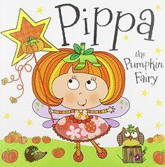Pippa the Pumpkin Fairy by Tim Bugbird