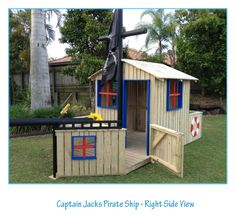 Pirate Ship Cubby House Available as a special order from  http://www.4kidsnmore.com