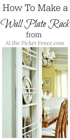 Easy step-by-step tutorial for making a plate rack perfect for displaying your favorite plates and platters from At the Picket Fence.com