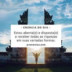 Estou aberta(o) e disposta(o) a receber todas as riquezas em suas variadas formas.🌟 _ ✓ Mantra, do sânscrito MAN (mente) TRA (controle),… Hadith, Good Vibes, Daily Inspiration, Mantra, Namaste, Mystic, Zen, Positivity, Yoga