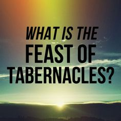 The Feast of Tabernacles, during the fall harvest season, is a weeklong celebration picturing 1,000 years of God's Kingdom on earth. This will be a bountiful spiritual harvest. This year the Feast of Tabernacles and Last Great Day are from September 19-26