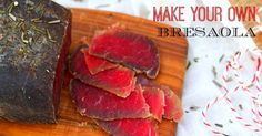How to Make Bresaola