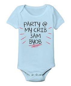 Party At My Crib Onesie BYOB!