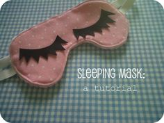 Sleeping mask: a tutorial.