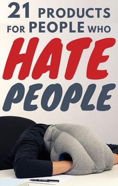 21 Products For People Who Hate People