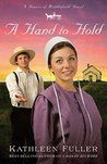 A Hand to Hold (Hearts of Middlefield, #3)