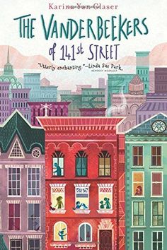 """Read """"The Vanderbeekers of Street"""" by Karina Yan Glaser available from Rakuten Kobo. From New York Times best-selling author Karina Yan Glaser comes one of Times' Notable Children's Books of """"In this. Read Aloud Books, Good Books, My Books, Chapter Books, Christmas Books, Christmas Eve, Holiday, Book Girl, Book Cover Design"""