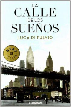 La calle de los sueños de Luca di Fulvio