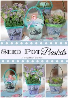 Seed Pot Baskets/ Oh the things you can do with these!!! #Springcraft #Eastercraft #SeedPot