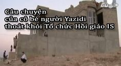 Những người bạn...: Câu chuyện của cô bé người Yazidi thoát khỏi Tổ ch...