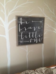 24x24 Framed Be brave little one *Nursery Wood Sign by SaltedWordsCompany on Etsy