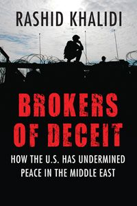 Coming to paperback! Acclaimed historian Rashid Khalidi zeroes in on the United States' role as the purported impartial broker in the conflict between Israel and the Palestinian people, illuminating U.S. failures through three key moments in history. On sale March 11, 2014. $17.00
