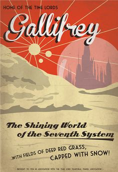 Retro SciFi GallifreyTravel Poster 13x19 by IndelibleInkWorkshop - Great to have in the office along with a lot of other retro geek travel posters for a fun, subtle travel motif!