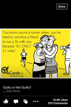 """or even just """"you've tried to convince a friend to run a 5K"""" come to think of it, even """"you've tried to convince a friend to run"""" ..."""