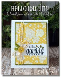 hello darling. white embossed on daffodil polka dot dsp (brights stack), old olive cs