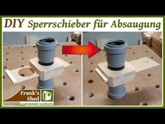 Sperrschieber für Absauganlage einfach und schnell selber bauen   DIY Absaugung für Werkstatt - YouTube