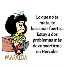 Love Quotes, Funny Quotes, Inspirational Quotes, Motivational, Mafalda Quotes, Simple Words, Spanish Quotes, Healthy Mind, Poems