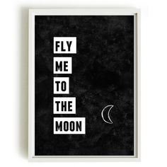 A4 Typography Poster, quote print, apartment decor, inspirational art - Fly me to the moon