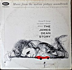 """""""The James Dean Story"""" - Music from the motion picture soundtrack - Capitol Records #W-881"""