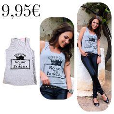 NO SOY TU PRINCESA @pau_eche #ideal #preciosa #lowcost #moda #elegante #ocasion #chic  CÓMPRALO EN http://www.totamona.es/tienda-online/6519-camisetas/6859-tirantes/p-81934-tu-princesa#.WLrmE5H2Hxw