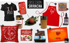 Sriracha merch. BUY ALL OF THE THINGS!!