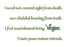Vegan.... peace nature intends.