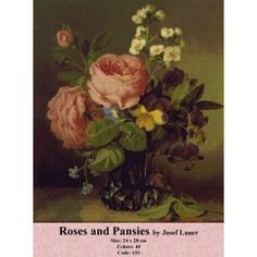 Cross Stitch Model - Roses and Pansies by Josef Lauer Cross Stitch Kits, Cross Stitch Designs, Rose Rise, Cross Stitch Flowers, Rubrics, Pansies, Cross Stitching, Tapestry, Painting