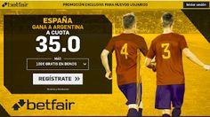 el forero jrvm y todos los bonos de deportes: betfair supercuota España gana a Argentina 27 marz...