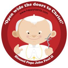 'Open wide the doors to Christ!' ~ Blessed Pope John Paul II www.happysaints.com