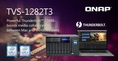 QNAP Rolls Out New TVS-1282T3 Thunderbolt 3 NAS, Boosting Media Collaboration between Mac and Windows Users