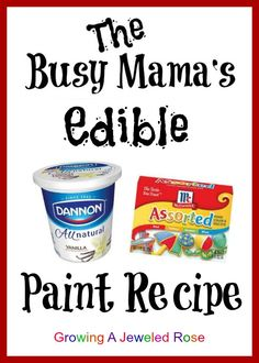 Edible paint recipe for the busy mama- this edible paint is not only fast but healthy, making it a great first paint for babies!!