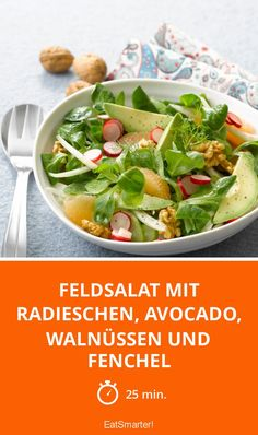 Feldsalat mit Radieschen, Avocado, Walnüssen und Fenchel - smarter - Zeit: 25 Min. | eatsmarter.de