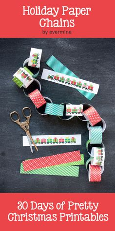 Holiday Paper Chains - Pretty Christmas Printables