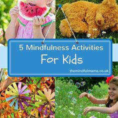 5 Mindfulness Activities for Kids
