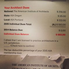 Good lord, that's a lot of money for a young architect. #BecarefulWhatYouAskFor #broke #riceandbeans #2015taxdeduction #MaybeWorkWillPayIt #HahaYeahRight #ImGonnaAskAnyway #AmericanInstituteofArchitects #YoungArchitectDues