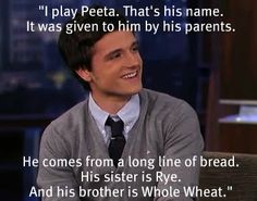 hahaha Josh Hutcherson makes bread jokes too!