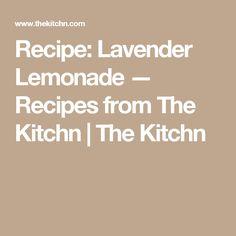 Recipe: Lavender Lemonade — Recipes from The Kitchn | The Kitchn