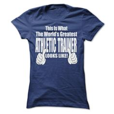 THIS IT WHAT THE WORLDS GREATEST ATHLETIC TRAINER T SHI T Shirt, Hoodie, Sweatshirt. Check price ==► http://www.sunshirts.xyz/?p=133139