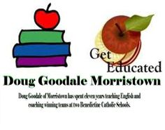 Doug Goodale of Morristown was a teacher, residential advisor and Assistant Coach at the Canterbury School in Connecticut, where he taught United States and World History and American Literature courses. He is a graduate of Franklin and Marshall College, and also attended Seton Hall and Wesleyan University.