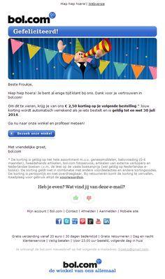 Bol.com - Niet de verjaardag van de klant maar het jubileum van de klantrelatie. Ecommerce, E Commerce